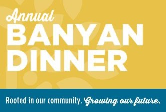 Banyan Community Annual Dinner